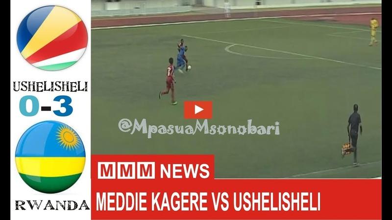 Meddie Kagere v Ushelisheli 3-0   World Cup Qualifier  MAGOLI YOTE  FULL Highlights All Goals