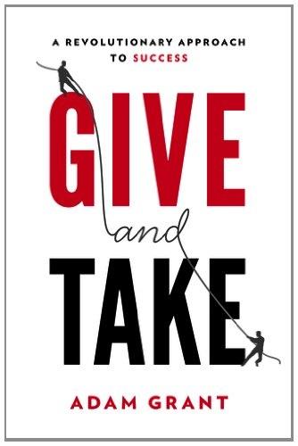 Adam M. Grant Ph.D.] Give and Take  A Revolutiona