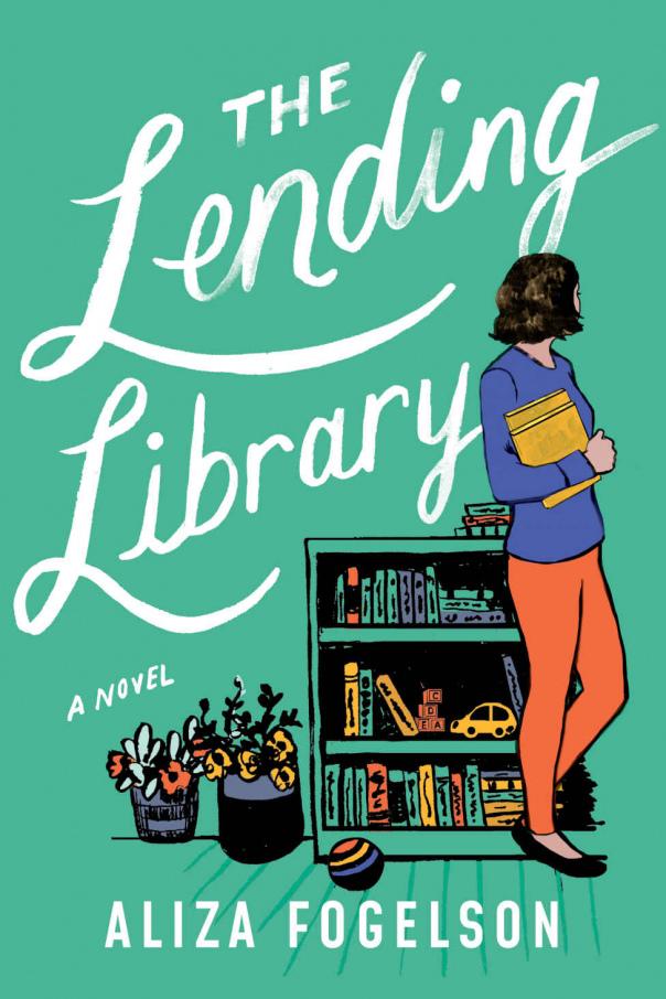 The Lending Library  A Novel - Aliza Fogelson
