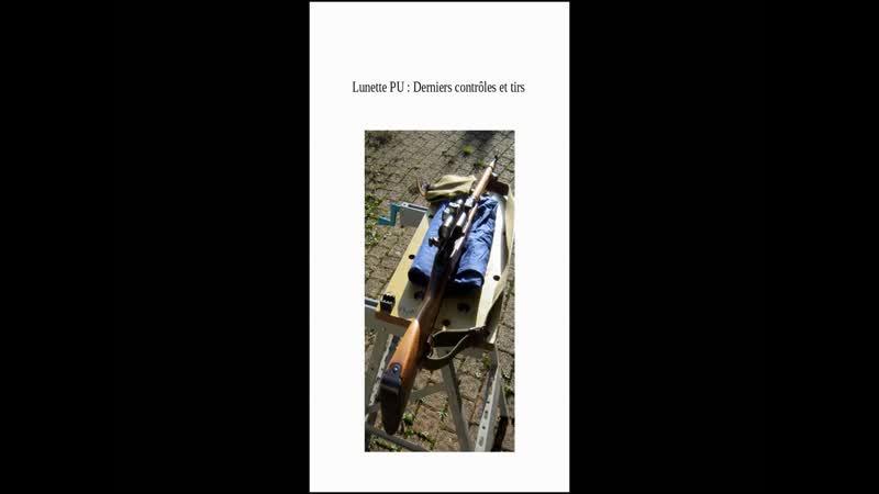 Lunette PU part 2 Alignements réglages et tirs