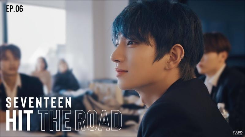 EP. 06 이 길의 반환점을 지나면 | SEVENTEEN : HIT THE ROAD