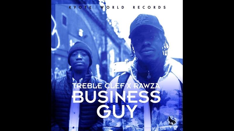 Treble Clef X Rawza Business Guy