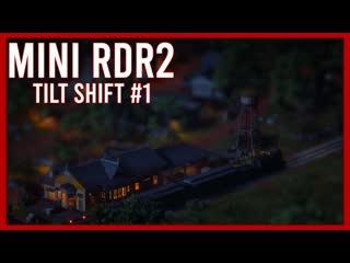 Rdr2 tilt shift the world of red dead redemption 2 miniaturised #1