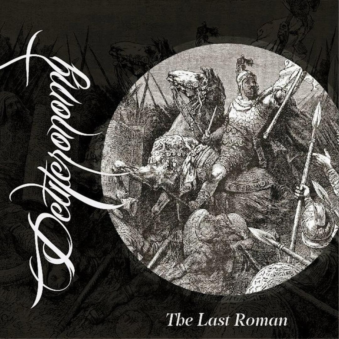 Deuteronomy - The Last Roman