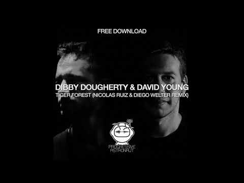 Dibby Dougherty David Young Tiger Forest Nicolas Ruiz Diego Welter Remix