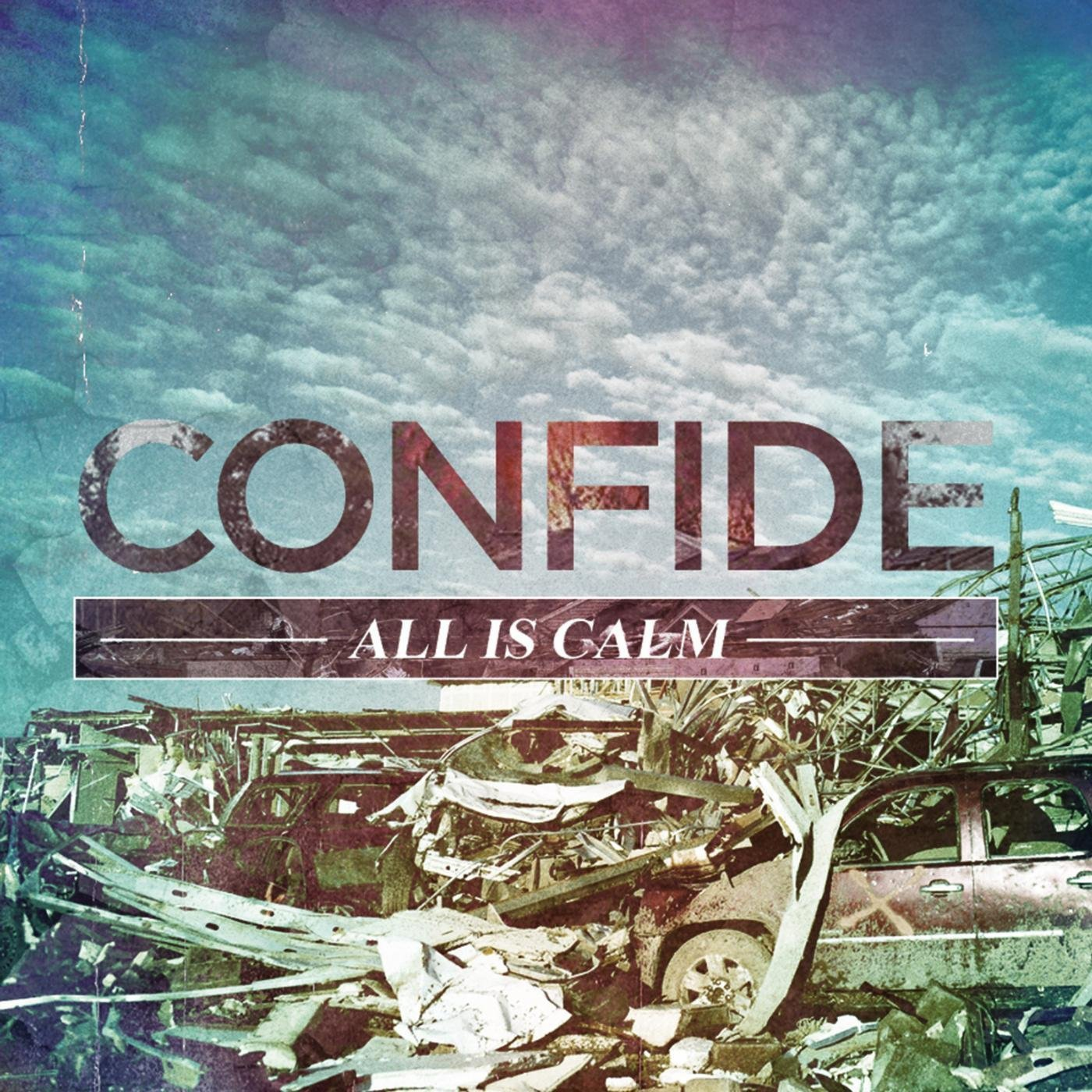Confide - All Is Calm (Remastered) (2019)