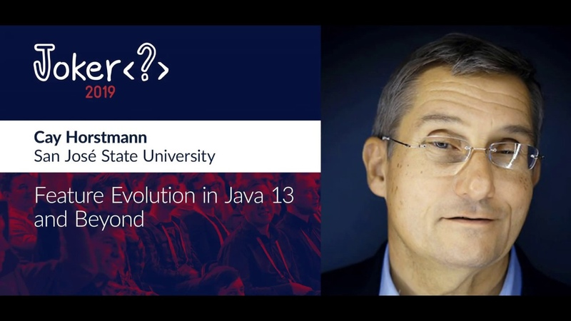 Cay Horstmann Feature evolution in Java 13 and beyond
