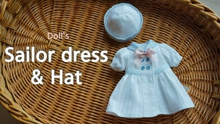인형옷만들기 마린원피스와 모자 / sewing tutorial : Sailor dress & hat / Paola reina blythe