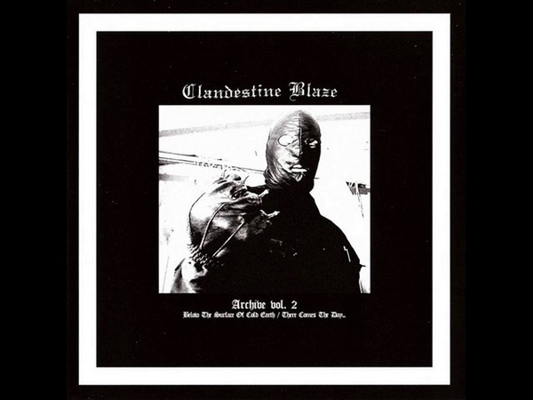 Clandestine Blaze - Fist of The Northern Destroyer (Finnish Raw Black Metal)