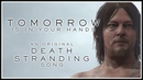 Tomorrow Is in Your Hands Song by Endigo Death Stranding Metal Song