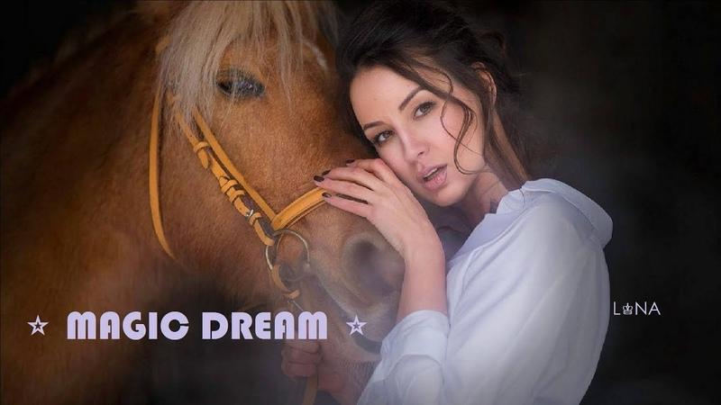 ♔LONA ⭐ MAGIC DREAM ⭐