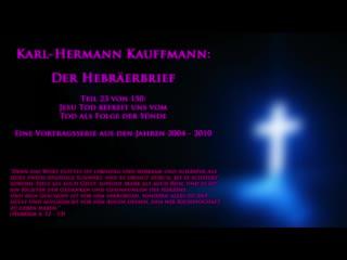 K.-H. Kauffmann: Der Hebräerbrief  |  Teil 23