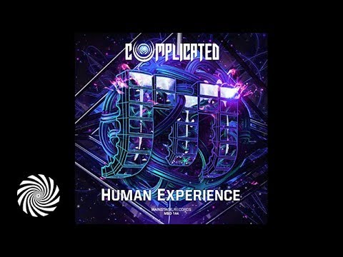 Complicated - Human Experience