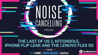 Last of Us 2 reviews, KFConsole, iPhone Flip leak and the Flex 5G     Noise Cancelling Podcast 016