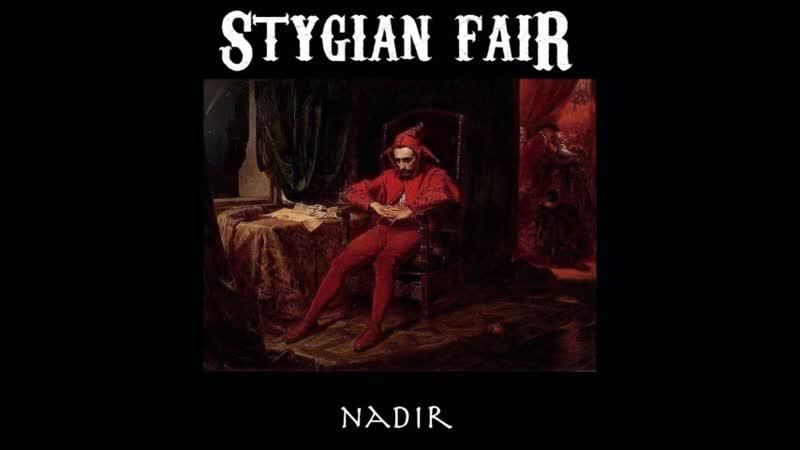 Stygian Fair Nadir