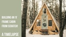 TIMELAPSE - Building an A Frame Cabin