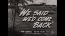 WE SAID WE'D COME BACK ATTACK ON GUAM 1945 U S NAVY WAR BOND FILM JAMES FORRESTAL 32834a