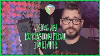 Using a MIDI expression pedal with REAPER
