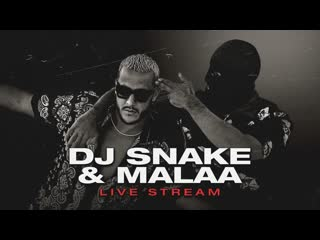 DJ Snake x Malaa - Live @ Best of Both Worlds Livestream