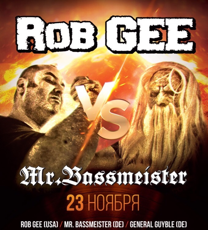 Афиша Москва Rob Gee & Mr. Bassmeister Moscow tour 2019