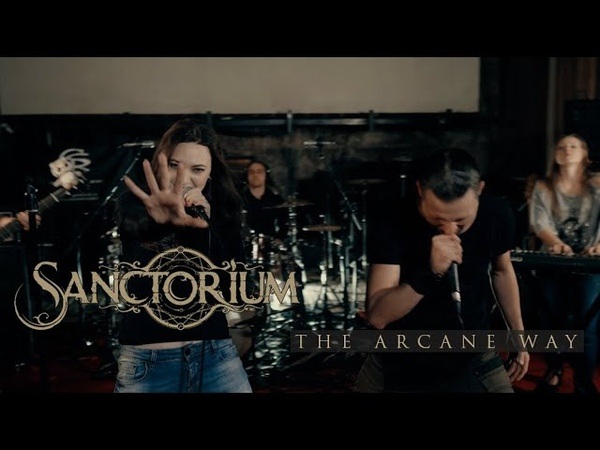 SANCTORIUM The Arcane Way OFFICIAL VIDEO