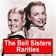 The Bell Sisters - Honey Baby (w/brother Rex)