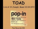 Toad Live At St Joseph Basel 22 04 1972 Switzerland Hard Rock Prog Rock