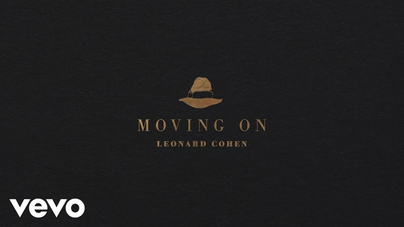 Leonard Cohen Moving On Official Audio