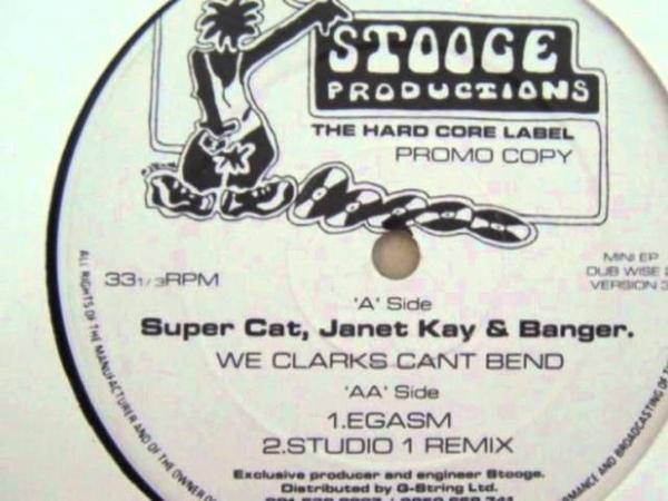 Super Cat, Janet Kay Banger We Clarks Cant Bend