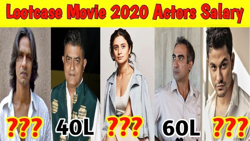 Lootcast Movie 2020 Actors Shocking Salary Kunal Khemu Rasika Dugal Vijay Raaz