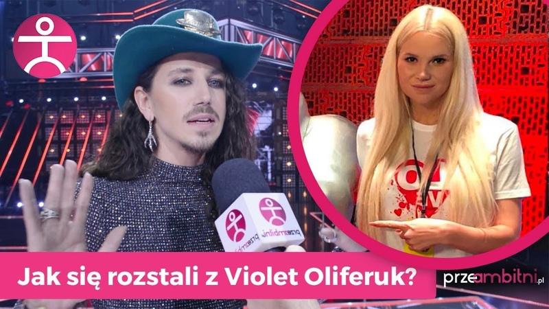 Michał Szpak o rozstaniu z przyjaciółką w The Voice of Poland - Violet Oliferuk   przeAmbitni.pl