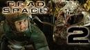 ТУТ КАКАЯ-ТА ЧЕРТОВЩИНА | Прохождение игры ► Dead Space (2008) на ПК 2