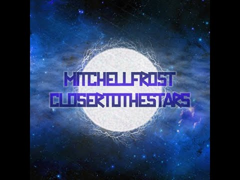 Mitchell Frost - Closer to The Stars (Original Mix)