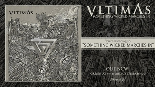 Vltimas - Something Wicked Marches In (2019) Full Album Stream