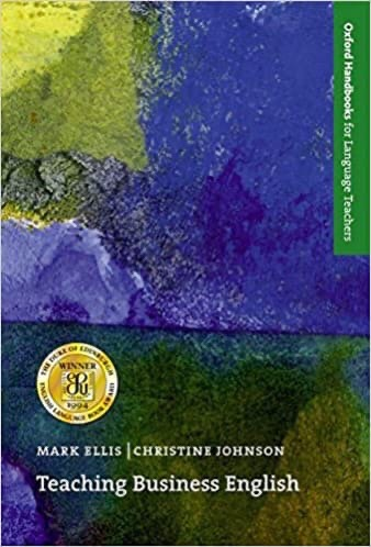 Ellis Mark, Johnson Christine. - Teaching Business English - Oxford Handbooks for Language Teachers