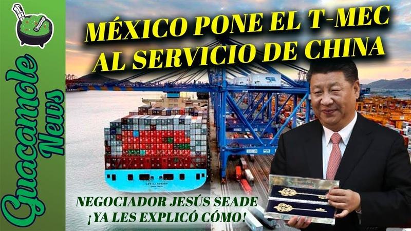 ¡Le dan la vuelta a Trump! Apenas firmó el T-Mec, México se sentó con China y le dio la llave