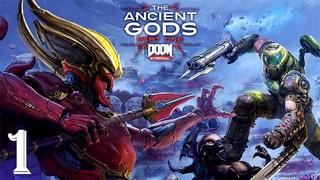 DOOM Eternal: The Ancient Gods Part One DLC | Прохождение Часть 1 - ДРЕВНИЕ БОГИ!