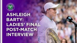 Ashleigh Barty Ladies' Final Post-Match Interview | Wimbledon 2021