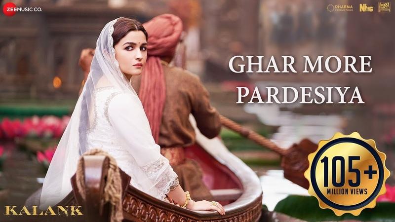 Ghar More Pardesiya Kalank Varun Alia Madhuri Shreya Vaishali Pritam Amitabh Abhishek