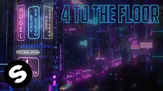 HUGEL, Stefy de Cicco, Hugo Cantarra - 4 to the Floor (feat. Nikol Apatini) [Official Lyric Video]