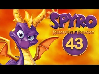 Spyro Reignited Trilogy / #43 / Year of the Dragon / 14
