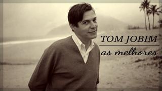 Tom Jobim - As melhores