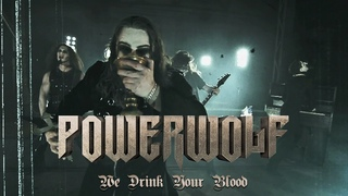 Powerwolf - We Drink Your Blood (OFFICIAL VIDEO)
