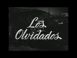 Забытые / Los olvidados (1950) реж. Луис Бунюэль [1080p] (RUS SUB)