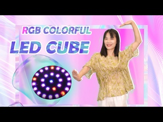 Soldering Challenge E5 --- RGB Colorful LED Cube