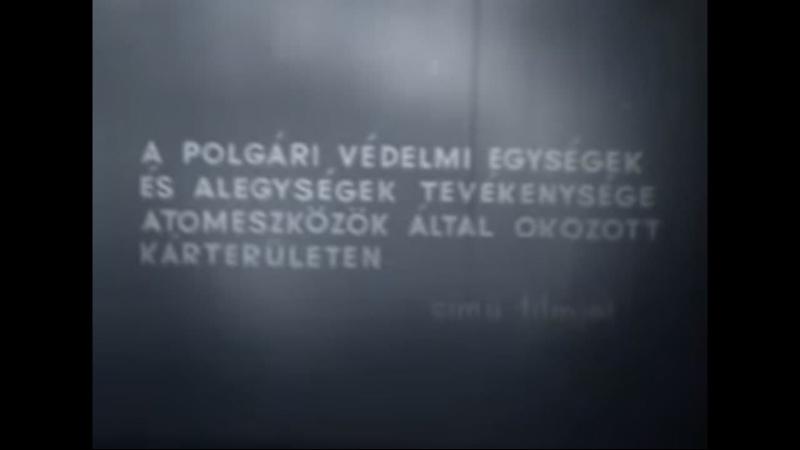 A polgári védelmi egységek és alegységek tevékenysége atomeszközök által okozott kárterületen. Венгрия