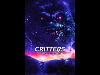 Зубастики: Охотник за головами / Critters Bounty Hunter / 2014 / VO / 1080p