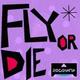 Rock Mafia - Fly or Die