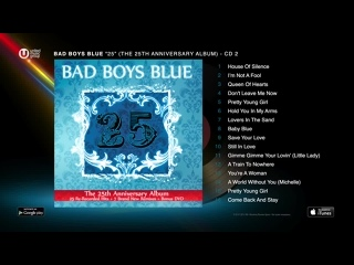 ☭ Bad Boys Blue ☭ The 25th Anniversary Remixes ☭