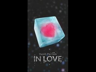 Видео для сторис на обложку:  Daniil Pashnin - In love